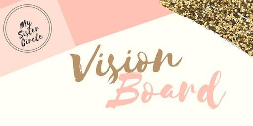 My Sister Circle Vision Board Party!!!