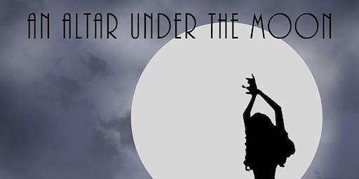 An Altar Under the Moon