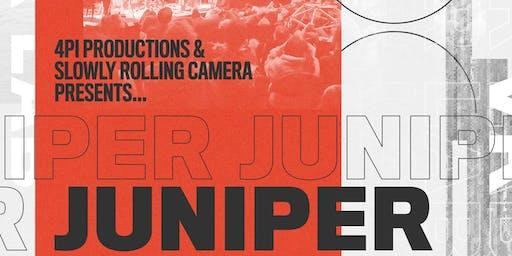 JUNIPER / SLOWLY ROLLING CAMERA & 4PI