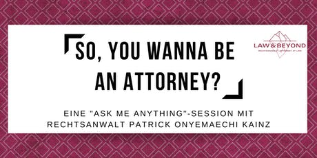 So, you wanna be an attorney? Tickets