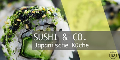 How to make Sushi - Kochkurs mit Sebastian Müller