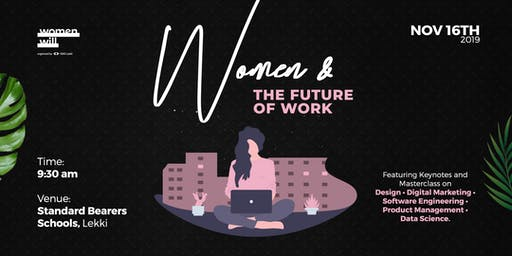 WOMEN AND THE FUTURE OF WORK