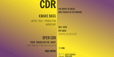 CDR with Kwake Bass at Rye Wax tickets