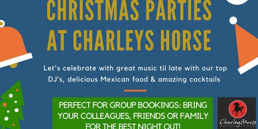 Christmas Parties Windsor  Charley's Horse Mexican Cantina and Cocktail Bar