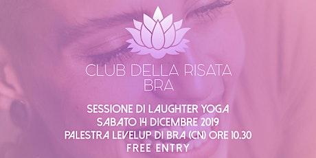 Club della Risata - Bra - Sessione gratuita - Sabato 14 dicembre 2019 biglietti