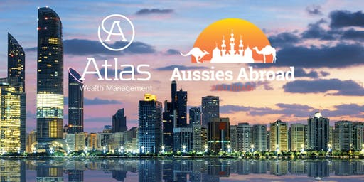 Aussie Expat in Abu Dhabi Workshop - Managing Your Superannuation As An Expat?