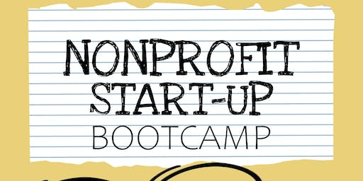 NONPROFIT START-UP BOOTCAMP