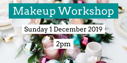 Makeup Workshop - 1 Dec 2019