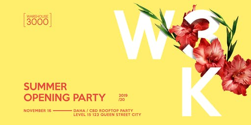 W3K 2019/20 Summer Opening [CBD Rooftop Party]