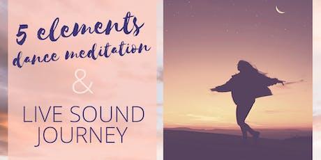 5 Elements Dance Meditation & Live Sound Journey tickets