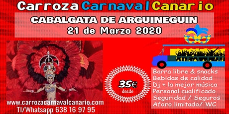Entradas Carroza Carnaval Arguineguin - Mogán 2020 - Gran Canaria entradas