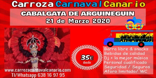 Entradas Carroza Carnaval Arguineguin - Mogán 2020