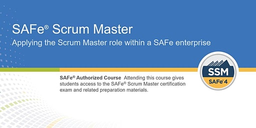 SAFe® Scrum Master 4.6 Training with SSM Certification (WILL RUN) - Houston