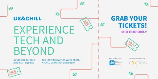 UX&Chill 2019: Experience Tech and Beyond