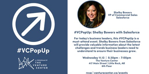 VCPopUp: Shelby Bowers with Salesforce