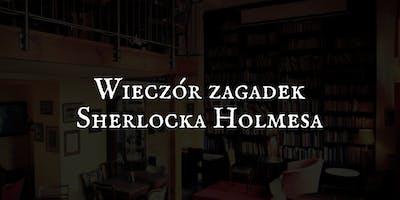 3. Wieczór zagadek Sherlocka Holmesa | Zagubione manuskrypty