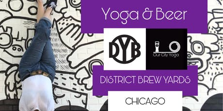 Yoga and Beer at District Brew Yards Chicago tickets