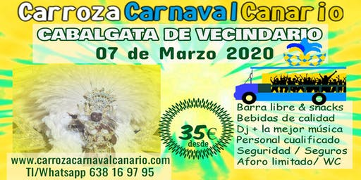 Entradas Carroza Carnaval Vecindario 2020