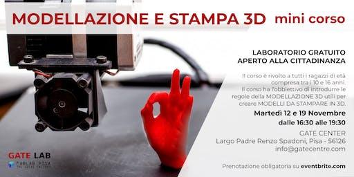 GATELAB - MODELLAZIONE E STAMPA 3D- mini corso martedi 12/19 novembre