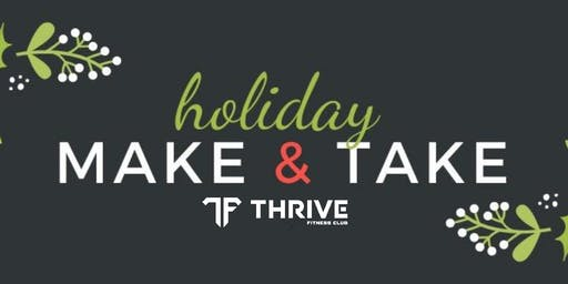 Thrive Fitness Club Holiday Make & Take