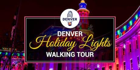 Denver Holiday Lights & Sights Walking Tour tickets