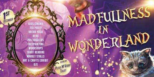 MadFullness in Wonderland