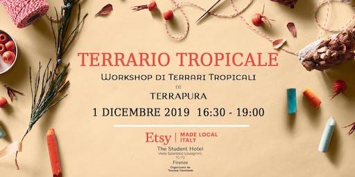 Terrari Tropicali - Workshop di TerraPura