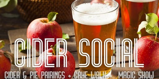 The Cider Social: Cider and Pie Pairings, Cake Walk & More
