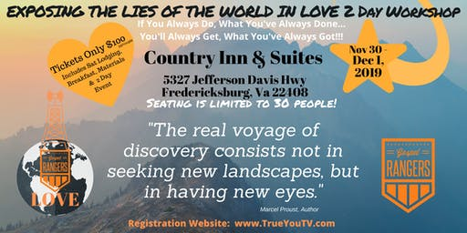 EXPOSING THE LIES OF THE WORLD IN LOVE WEEKEND WORKSHOP