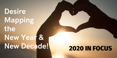 Desire Mapping for New Year/New Decade Clarity tickets