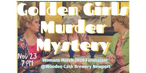 Golden Girls Murder Mystery Dinner  - 2020 Women's March Fundraiser