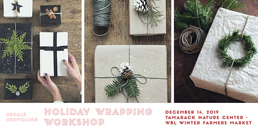 Holiday Wrapping Workshop: Upscale Upcycling