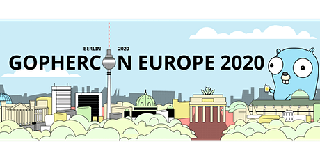 GopherCon Europe 2020 - Berlin tickets