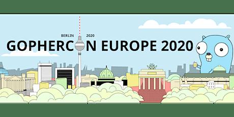 GopherCon Europe 2020 - Berlin tickets