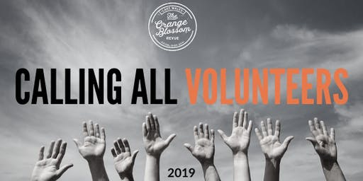 VOLUNTEER REGISTRATION: 2019 ORANGE BLOSSOM REVUE