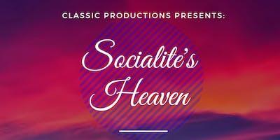 Socialite's Heaven