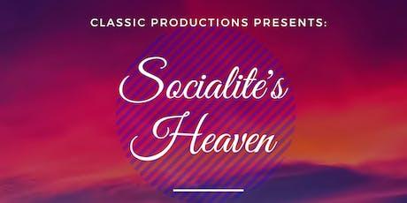 Socialite's Heaven tickets