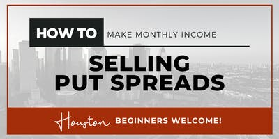 How to Make Monthly Income  Selling Put Spreads