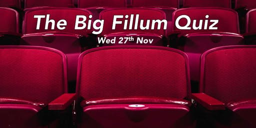 The Big Fillum Table Quiz