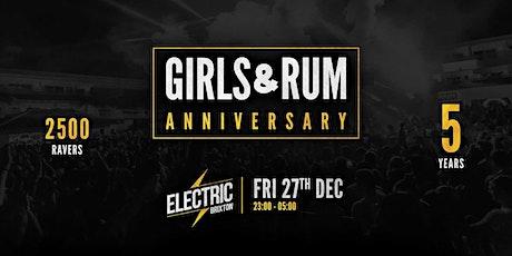 Girls And Rum - Anniversary tickets