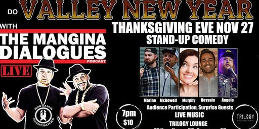 Valley New Year with The Mangina Dialogues and Special Guests