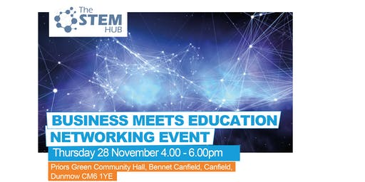 Business Meets Education Networking Event - Uttlesford