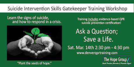 Suicide Intervention Skills Gatekeeper Training Workshop tickets