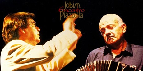 Brazilian Jazz & Tango Jobim Encontro Piazzolla tickets