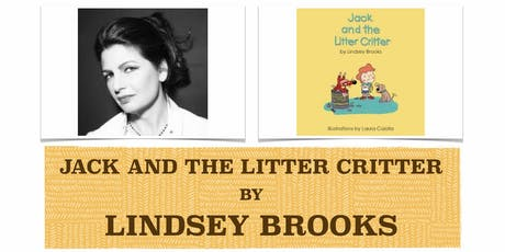BOOK LAUNCH & SIGNING - JACK AND THE LITTER CRITTER by LINDSEY BROOKS tickets