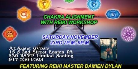 Chakra Alignment W/Reiki Workshop By Damien Dylan tickets