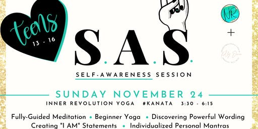 The Self Awareness Session (SAS) for Teen Girl's, ages 13 to 16