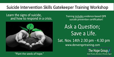 ******* Intervention Skills Gatekeeper Training Workshop