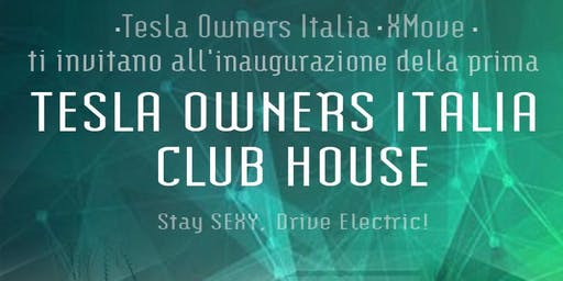 Inaugurazione prima Tesla Owners Italia Club House | Roma