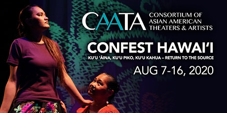 CAATA ConFest 2020: Kuʻu ʻĀina, Kuʻu Piko, Kuʻu Kahua-Return to the Source tickets